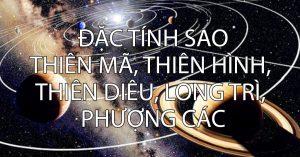Đặc tính sao thiên mã, thiên hình, thiên diêu, long trì, phượng các