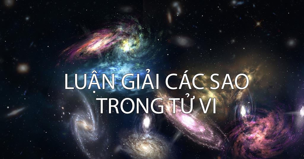 Luận giải các sao trong Tử Vi