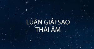 Luận giải sao Thái Âm