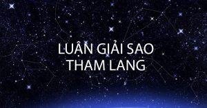 Luận giải sao Tham Lang
